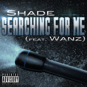 Shade & Wanz - Searching for Me