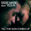 Icon Till the Sun Comes Up (feat. Yes-R) [Remixes] - EP