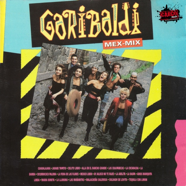 garibaldi latin singles Find garibaldi discography, albums and singles on allmusic mexican latin pop group garibaldi, name based on a place at mexico city where local troubadours used to sing for free, was formed in 1989, climbing on music charts soon after releasing 1990's que te la.