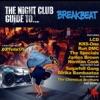 Night Club Guide To Breakbeat