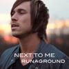 RUNAGROUND - Next to Me (acoustic piano version) artwork