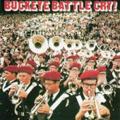Buckeye Battle Cry-The Ohio State University Buckeye Marching Band, Charles Spohn & The Ohio State University Marching Band
