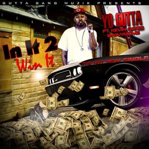 In It 2 Win It (feat. Kevin Gates) - Single Mp3 Download
