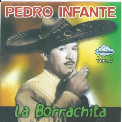 La Borrachita - Pedro Infante