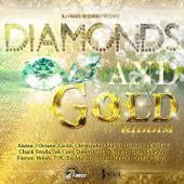 Diamonds and Gold Riddim