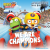 "우리는 챔피언 We Are Champions (From ""뽀로로, 슈퍼썰매대모험 Pororo, the Racing Adventure"") - Christina"