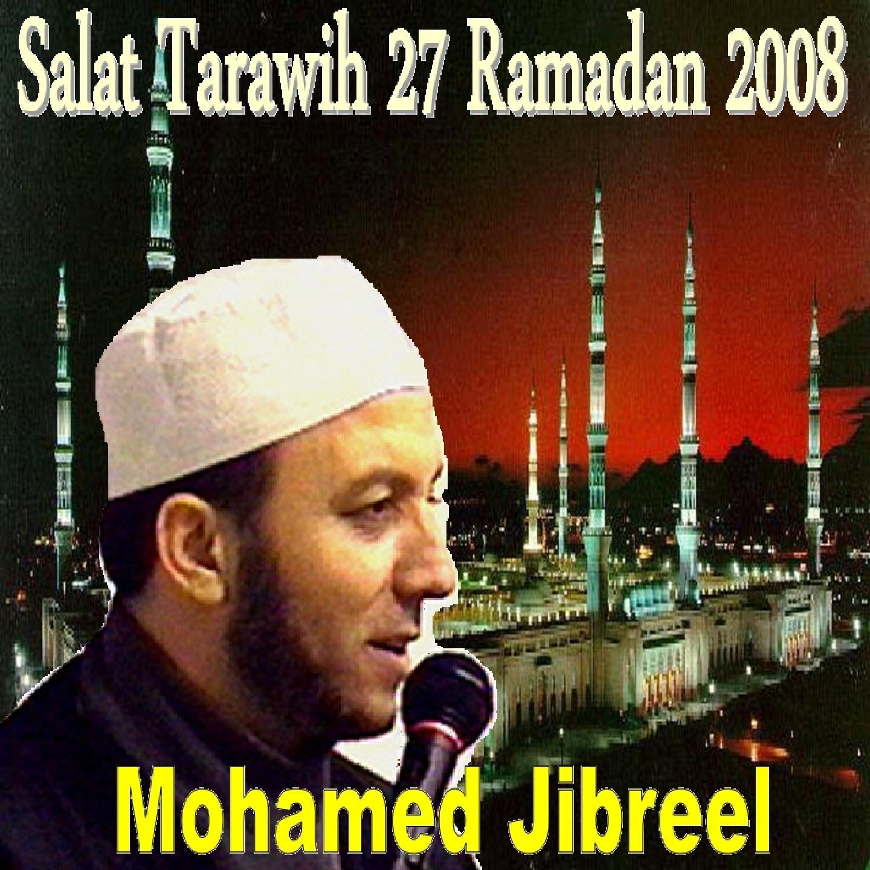 Salat Tarawih 27 Ramadan 2008 (Quran)