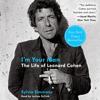 Sylvie Simmons - I'm Your Man: The Life of Leonard Cohen (Unabridged) artwork