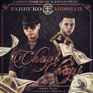 Chapi Chapi (feat. Messiah) - Single Mp3 Download