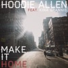 Make It Home (feat. Kina Grannis) - Single, Hoodie Allen