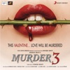 Murder 3 Original Motion Picture Soundtrack