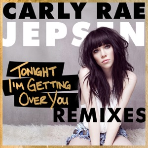 Tonight I'm Getting Over You (Remixes) - EP Mp3 Download