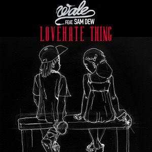 Lovehate Thing (feat. Sam Dew) - Single Mp3 Download
