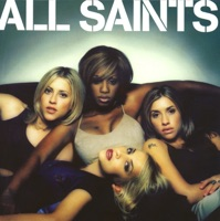 All Saints - I know where it's at
