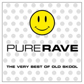 Pure Rave - The Very Best of Old Skool