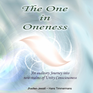 Jhadten Jewall & Hans Timmermans - The One in Oneness - EP