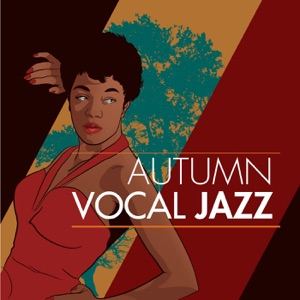 Autumn Vocal Jazz