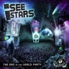The End of the World Party - I See Stars Cover Art