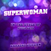 Superwoman (In the Style of Alicia Keys) [Karaoke Version]