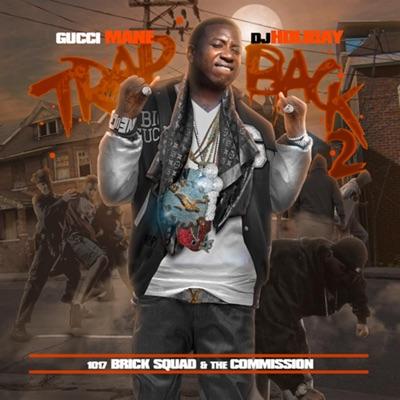 Trap Back 2 - Gucci Mane