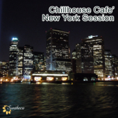 Chillhouse Café: New York Session