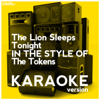 The Lion Sleeps Tonight (In the Style of the Tokens) [Karaoke Version] - Ameritz Digital Karaoke