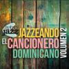 Jazzeando el Cancionero Dominicano, Vol. 2 - Retro Jazz