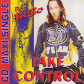 Take Control (Club Dance Mix) - DJ Bobo