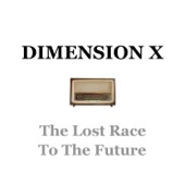 The Cast - Dimension X - The Lost Race