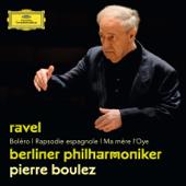 Ravel: Boléro, Rapsodie espagnole & Ma mère l'Oye
