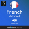 Innovative Language Learning - Learn French - Level 9: Advanced French, Volume 1: Lessons 1-25: Advanced French #1 artwork