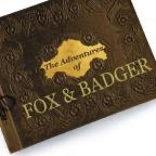 Fox and Badger (The Spiffing Adventures of)