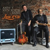 Andy T - Nick Nixon Band - Baby Right Now