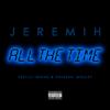Jeremih - All the Time (feat. Lil Wayne & Natasha Mosley) artwork