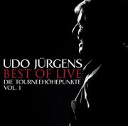 Best of Live - Die Tourneehöhepunkte, Vol. 1 - Udo Jürgens - Udo Jürgens