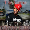 Mo Thugs Presents: The Game Last of a Compton Breed, The Game