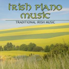 Irish Piano Music: Traditional Irish Music, Solo Piano for Saint Patrick's  Day & Holiday Drinking Music Piano by Irish Music Duet