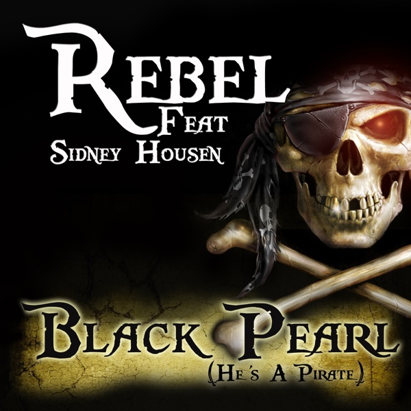 Black Pearl (He's a Pirate) [feat. Sidney Housen]