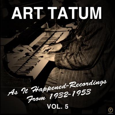 As It Happened: Recordings from 1932-1953, Vol. 5 - Art Tatum