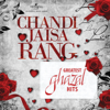 Chandi Jaisa Rang…Greatest Ghazal Hits songs