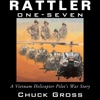 Rattler One-Seven: A Vietnam Helicopter Pilot's War Story: North Texas Military Biography and Memoir Series (Unabridged) AudioBook Download