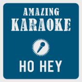 Ho Hey (Karaoke Version) [Originally Performed By Lumineers]