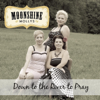Moonshine Mollys - Down to the River to Pray artwork