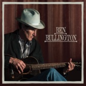 Ben Bullington - Maybe There's a Future for a Cowboy