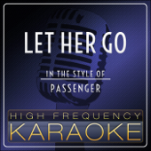 Let Her Go Instrumental Version  High Frequency Karaoke - High Frequency Karaoke