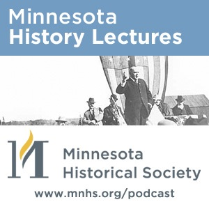 Minnesota History Lectures : MNHS.ORG