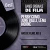Airs de films, no. 6 (Mono Version) - EP, Perry Como, June Valli & Lena Horne