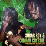 Conrad Crystal & Suga Roy - Give a Helping Hand (feat. Luciano & Anthony B)