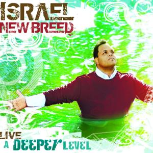 Israel & New Breed - Deeper