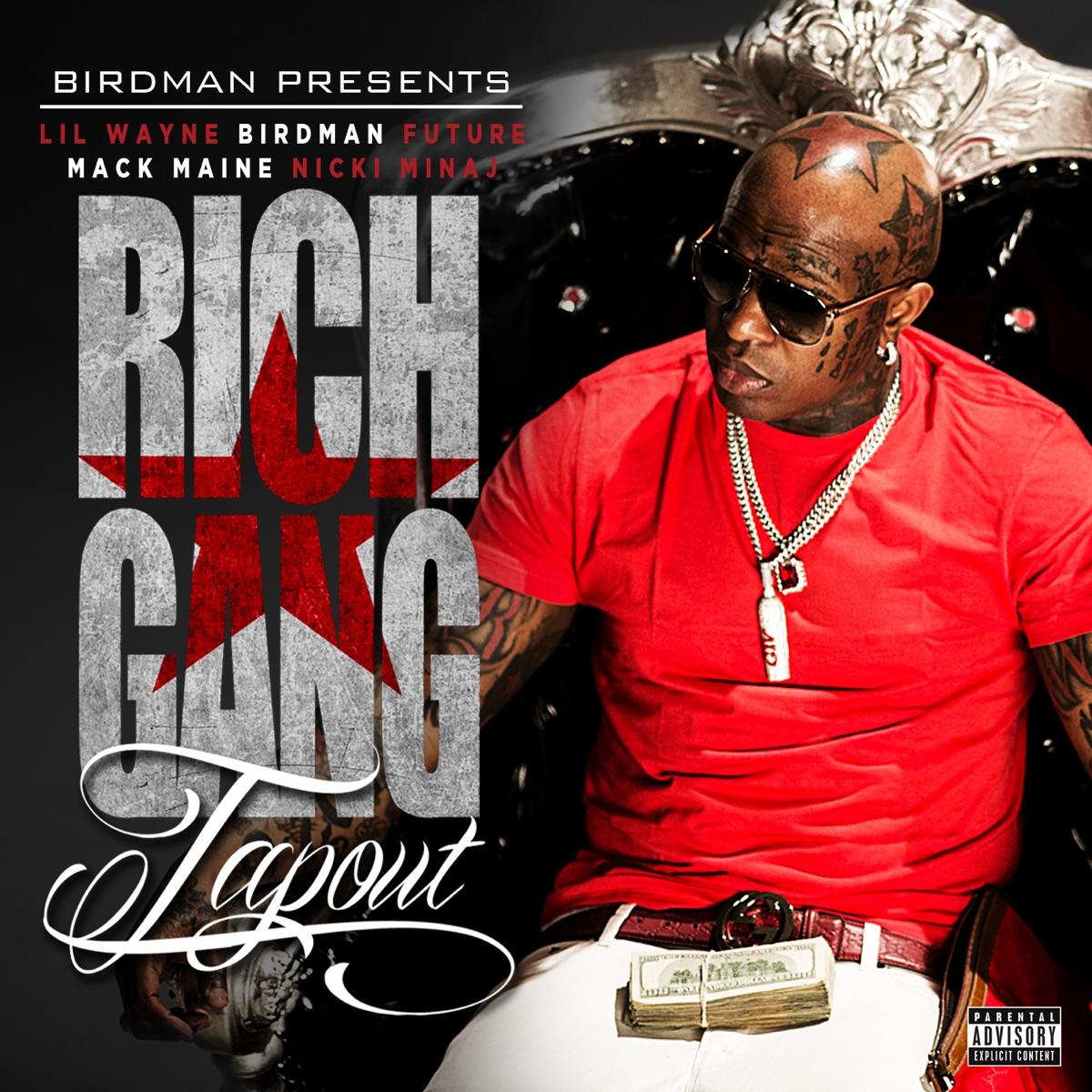 Tapout feat Lil Wayne Birdman Mack Maine Nicki Minaj  Future - Single Rich Gang CD cover